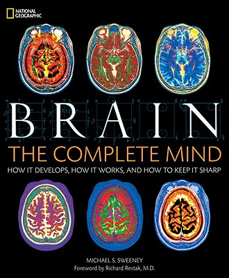 Brain By Sweeney, Michael S./ Restak, Richard, M.D. (FRW)