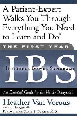 The First Year - Ibs By Van Vorous, Heather/ Posner, David B., M.D. (FRW)